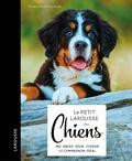 Kim Dennis-Bryan - Le Petit Larousse des chiens.