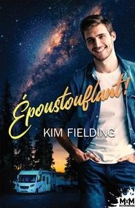 Kim Fielding - Époustouflant !.