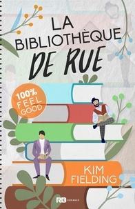 Kim Fielding - La bibliothèque de rue.