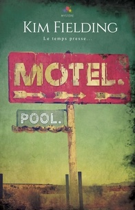 Kim Fielding - Motel. Pool..