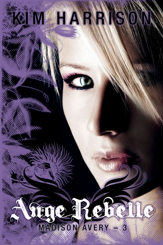 Madison Avery Tome 3 Ange rebelle
