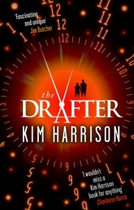 Kim Harrison - The Drafter.