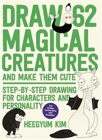 Kim Heegyum - Draw 62 magical creatures.