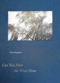 Kim Jungman - Can You Hear the Wind Blow.