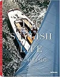 kim Kavin - The Stylish Life - Yachting.
