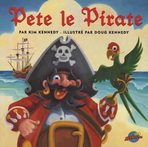 Kim Kennedy - Pete le Pirate.