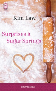 Kim Law - Surprises à Sugar Springs.