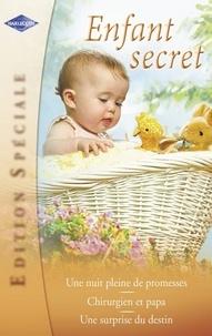 Kim Lawrence et Margaret Barker - Enfant secret (Harlequin Edition Spéciale).
