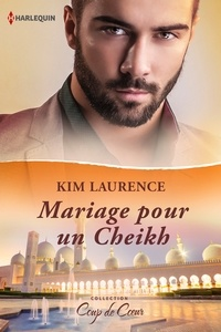 Kim Lawrence - Mariage pour un Cheikh.
