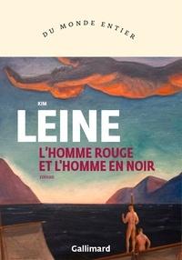 Kim Leine - L'homme rouge et l'homme en noir.