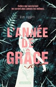 Kim Liggett - L'année de Grâce.