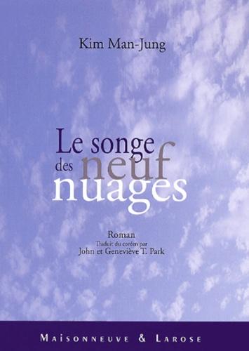 Kim Man-Jung - Le songe des neuf nuages.