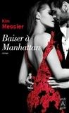 Kim Messier - Baiser à Manhattan.