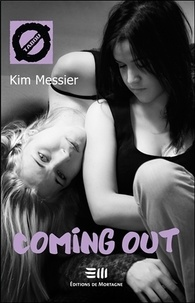 Kim Messier - Coming out.