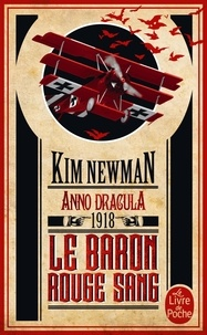 Kim Newman - Anno Dracula 1918 - Le Baron rouge sang.