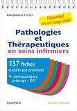 Kim Quintero Y Perez - Pathologie et thérapeutiques en soins infirmiers - 137 fiches classées par processus.