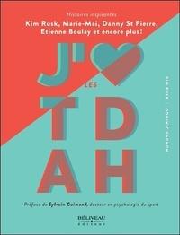 Kim Rusk et Dominic Gagnon - J'aime les TDAH.