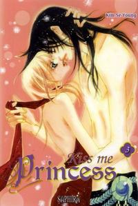 Kim-Se Young - Kiss me Princess Tome 3 : .