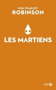 Kim Stanley Robinson et Dominique Haas - Les Martiens.