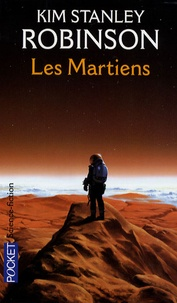 Kim Stanley Robinson - Les Martiens.