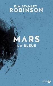 Kim Stanley Robinson - Mars la bleue.