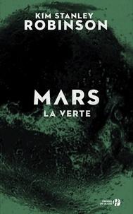 Kim Stanley Robinson et Michel Demuth - Mars la verte (T. 2).