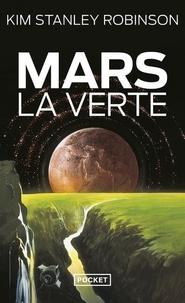 Kim Stanley Robinson - Mars la Verte.