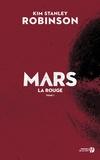 Kim Stanley Robinson - Mars Tome 1 : La rouge.