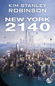 Kim Stanley Robinson - New York 2140.