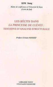 """Kim Sung - Les récits dans """"La princesse de Clèves"""" - Tentative d'analyse structurale."""