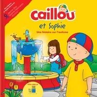 Kim Thompson et Mario Allard - Caillou et Sophie - Une histoire sur l'autisme.