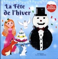 Kim Thompson et Vanessa Forte - La fête de l'hiver.