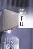Kim Thuy - Ru.