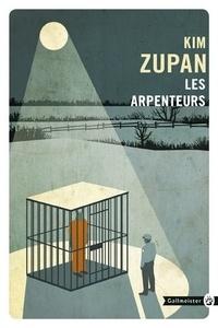 Kim Zupan - Les arpenteurs.