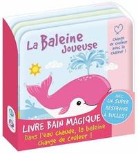 La baleine joueuse- Livre bain magique -  Kimane |