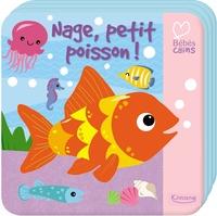 Nage, petit poisson !- Livre bain magique -  Kimane |