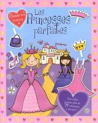 Kimberley Scott - Les princesses parfaites.