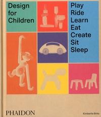 Design for Children - Play, Ride, Learn, Eat, Create, Sit, Sleep.pdf