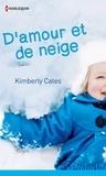 Kimberly Cates - D'amour et de neige.