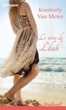 Kimberly Van Meter - Le rêve de Lilah.
