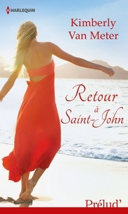 Kimberly Van Meter - Retour à Saint-John.