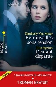 Kimberly Van Meter et Rita Herron - Retrouvailles sous tension - L'enfant disparue - Dangereux secrets - (promotion).