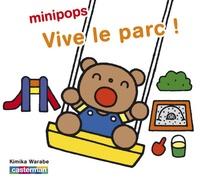 Kimika Warabe - Vive le parc ! - De 2 à 4 ans.