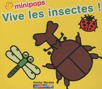Kimika Warabe - Vive les insectes ! - De 2 à 4 ans.
