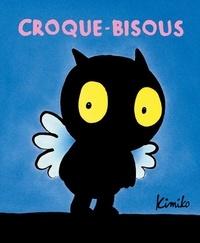Kimiko - Croque-Bisous  : .