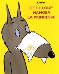 Kimiko - Et le loup mangea la princesse.
