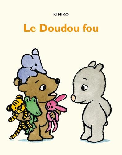 Les aventures de Lola et Malo  Le doudou fou