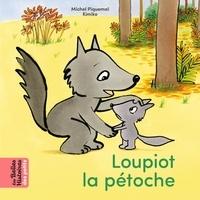 Kimiko et Michel Piquemal - Loupiot la pétoche.