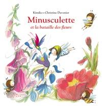 Kimiko et Christine Davenier - Minusculette  : Minusculette et la bataille des fleurs.