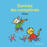 Kimiko - Sonnez les comptines.